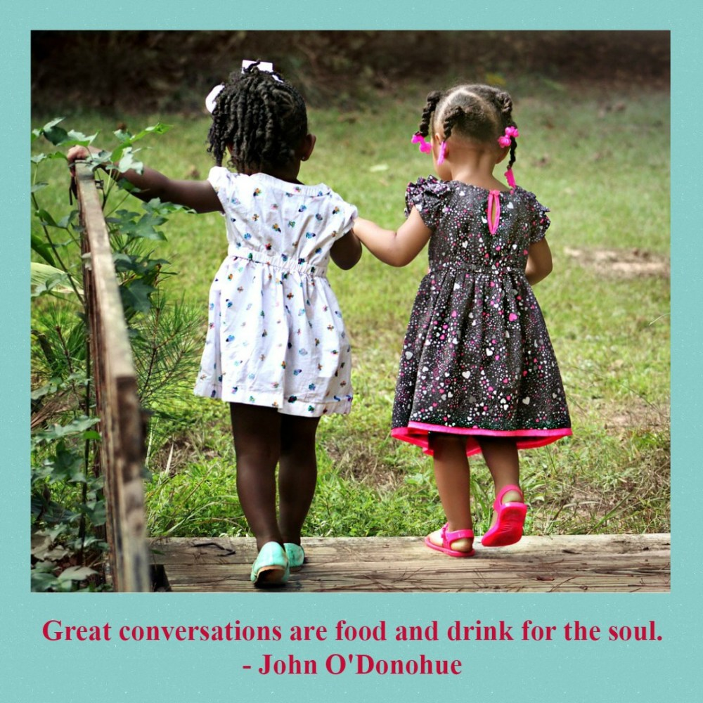 Great Conversations #MondayMusings