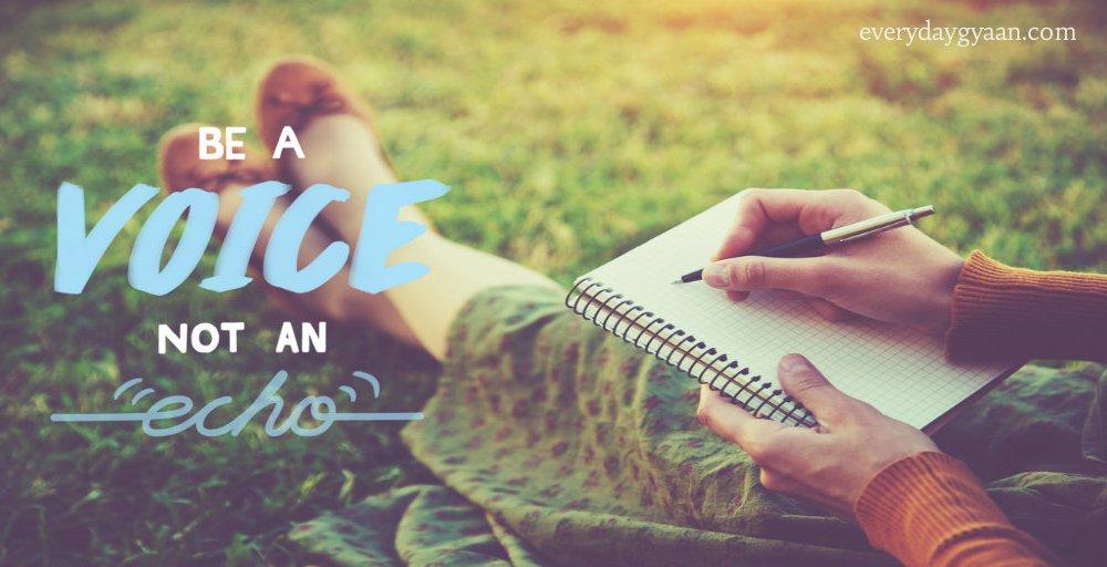 Be A Voice Not An Echo #write31days