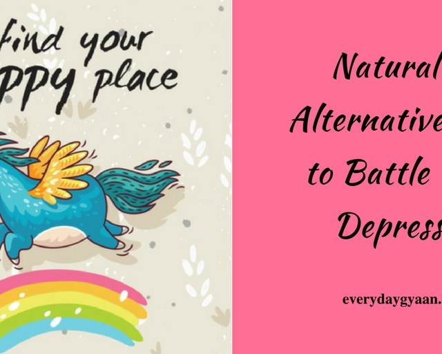 Natural and Alternative Ways to Battle Daily Depression