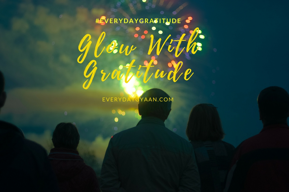 Happy Diwali : Glow With Gratitude #everydaygratitude