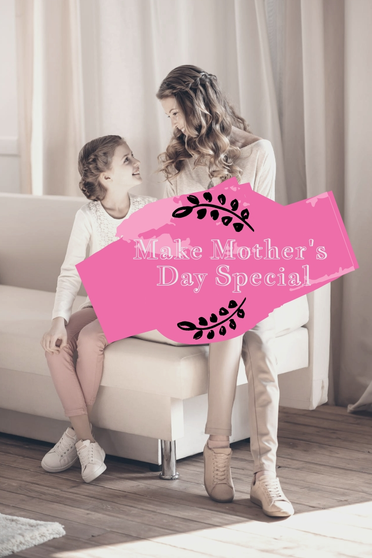 What Are Your Plans to Make This Mother\'s Day Special?