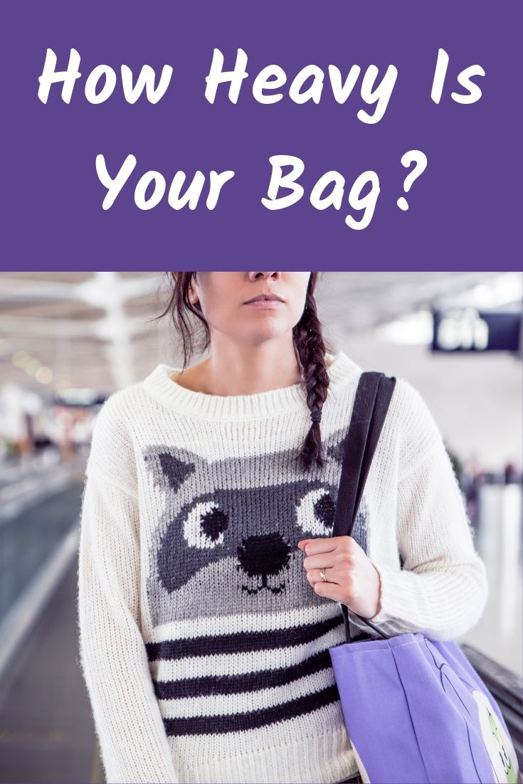 How Heavy Is Your Bag?