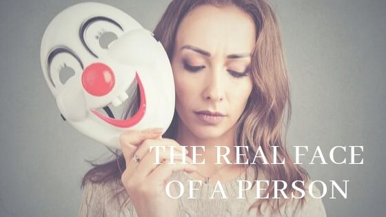 The Real Face Of A Person