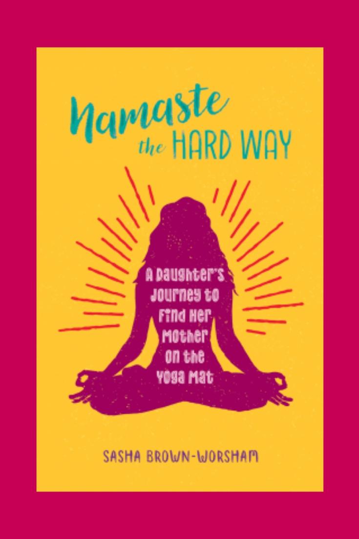 Namaste The Hard Way #BookReview