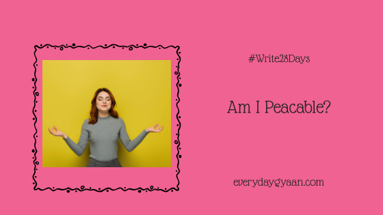 am i peacable