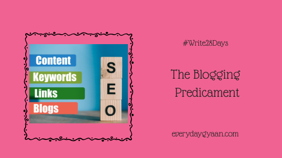 The Blogging Predicament