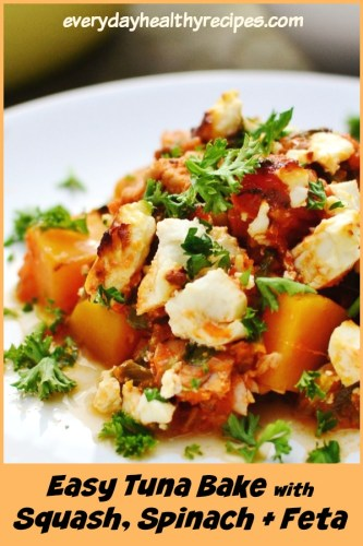 Easy Tuna Bake with Butternut Squash. Spinach and Feta