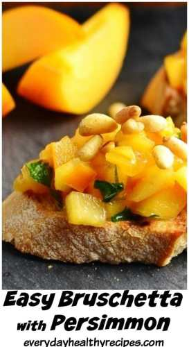 Easy Bruschetta Recipe with Persimmon
