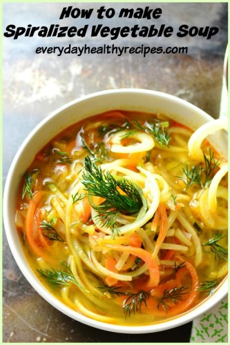 How To Make Spiralized Vegetable NoodleSoup