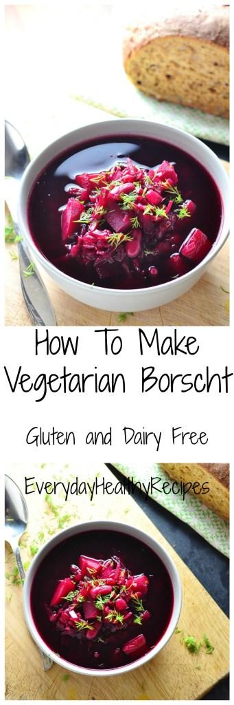 How To Make Vegetarian Borscht