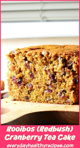 Cranberry Loaf Cake with Rooibos (Dairy Free)