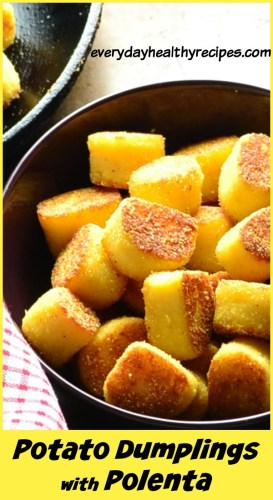 Potato Dumplings with Polenta