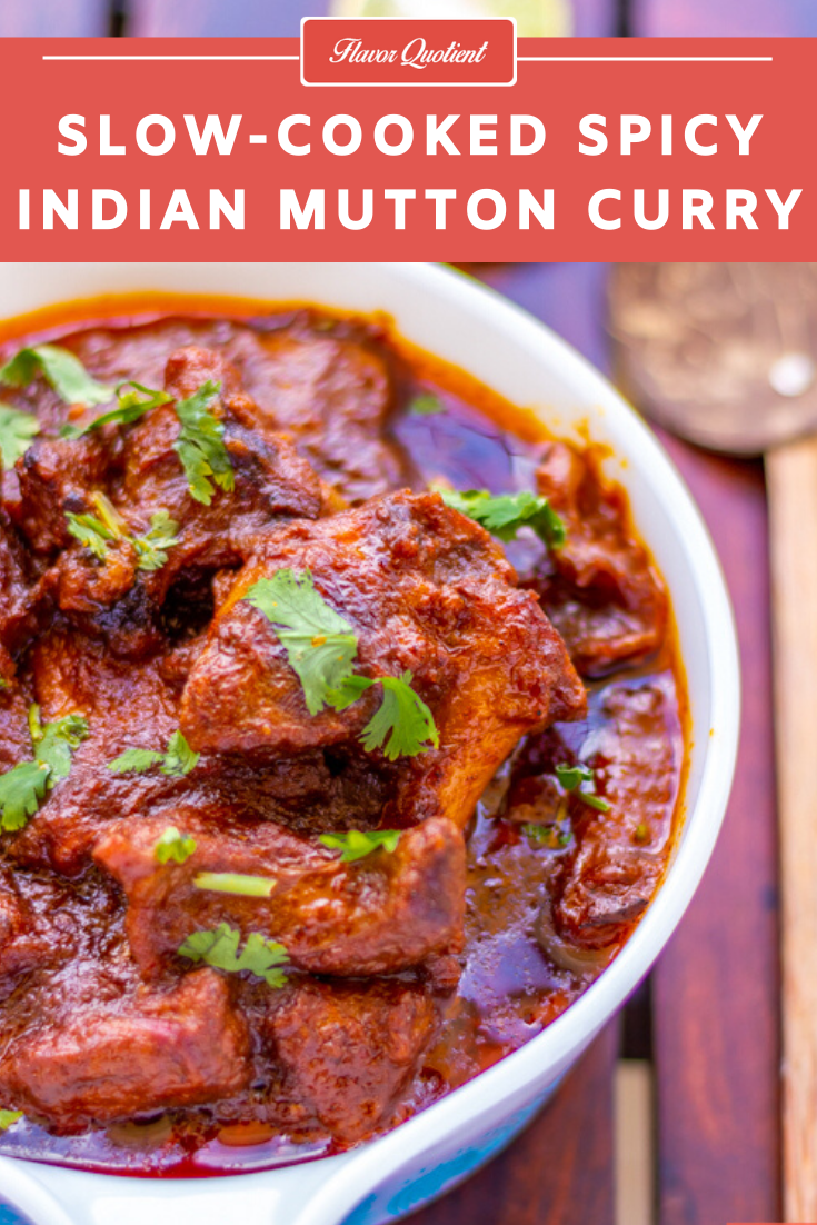 Spicy Slow-Cooked Indian Mutton Curry | Everyday Indian Recipes | This slow-cooked Indian mutton curry is full of immense flavor which will turn your special occasion lunch to a premium affair!