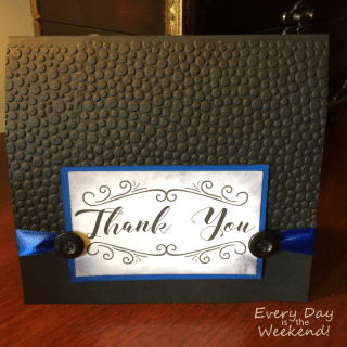 Every Day is the Weekend! l Thank You to Law Enforcement Officer Handcrafted Card