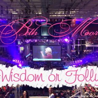 Wisdom or Folly?  : Road Trip to Beth Moore Conference