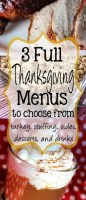 Three Different Thanksgiving Menu Ideas