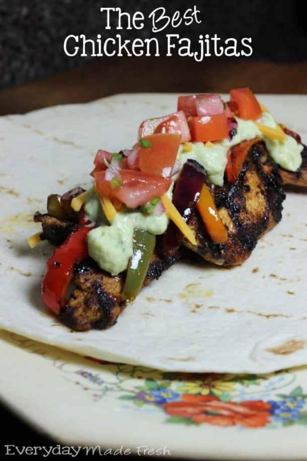 The Best Chicken Fajitas   EverydayMadeFresh.com