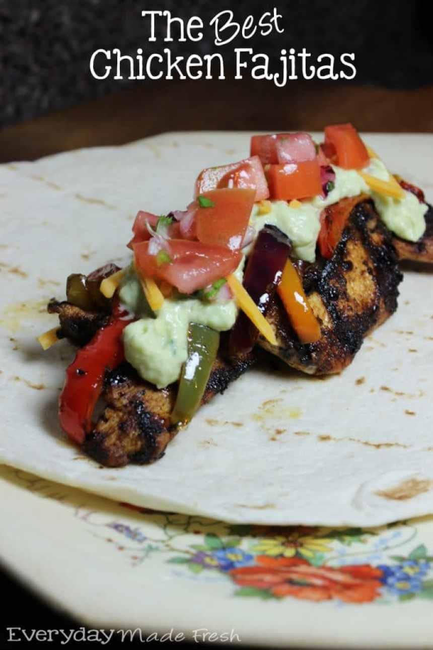 The Best Chicken Fajitas | EverydayMadeFresh.com