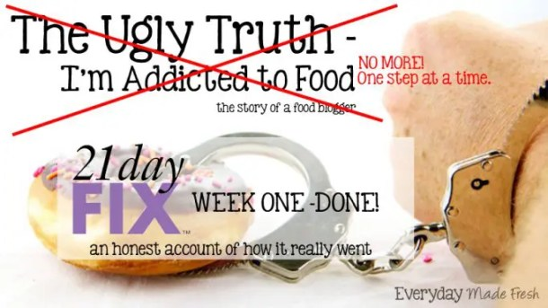 21 Day Fix Week One Done, an honest account of how it really went.