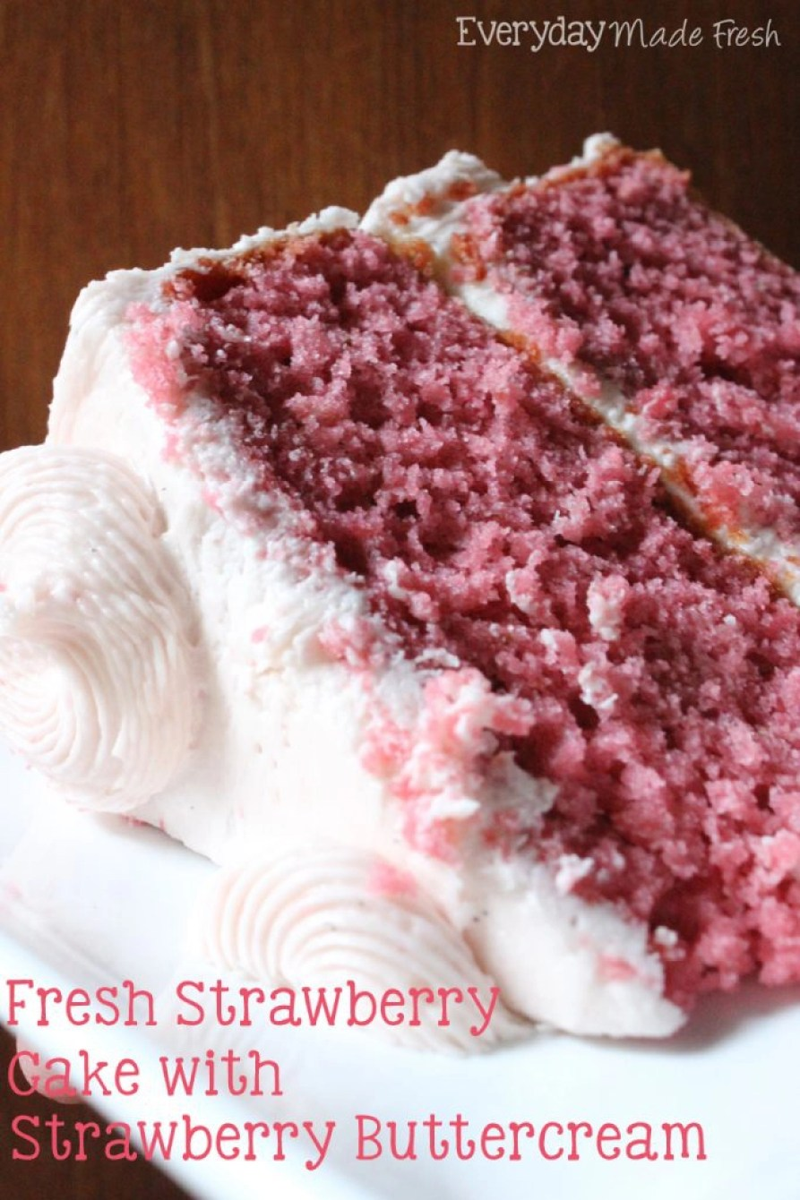 Fresh Strawberry Cake with Strawberry Buttercream - These are the Top Recipes from Everyday Made Fresh 2016 Edition - There were 183 recipes shared in 2016, and these had the most views! | EverydayMadeFresh.com