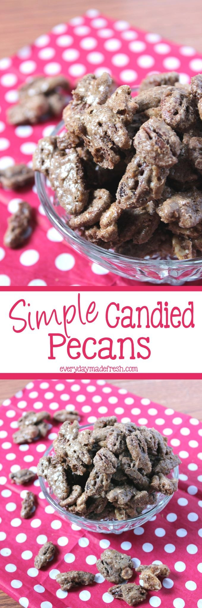 You won't believe how simple these Simple Candied Pecans are to make, using only 5 ingredients! | EverydayMadeFresh.com