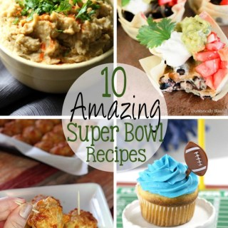 10 Amazing Super Bowl Recipes