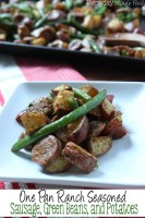 One Pan Ranch Seasoned Sausage Green Beans and Potatoes