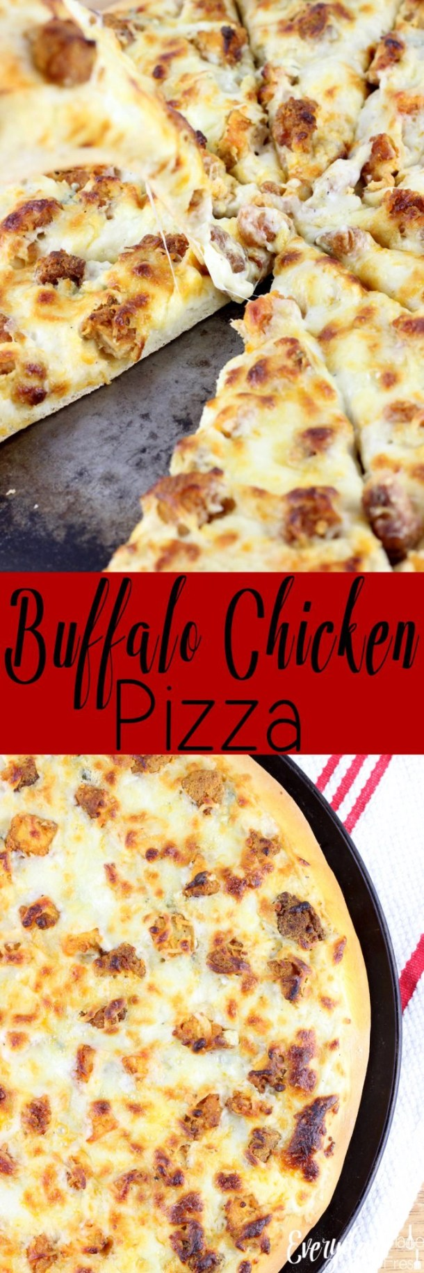 This Buffalo Chicken Pizza is simple and delicious! Enjoy one of your favorite pizzas at home, with this simple, no-rise crust. | EverydayMadeFresh.com