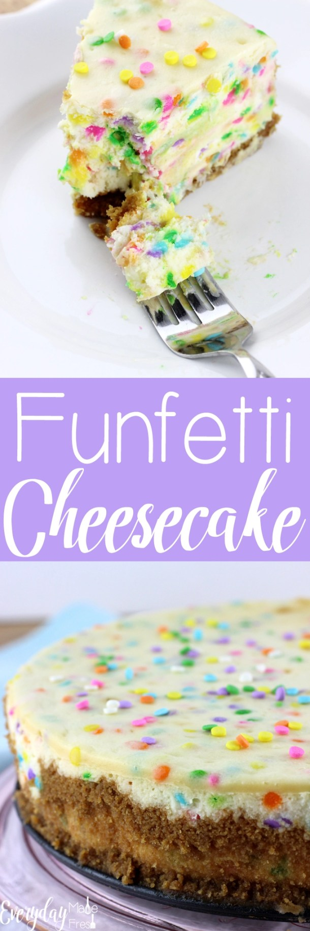 Nothing beats a perfectly baked cheesecake...until this Funfetti Cheesecake hits the table! | EverydayMadeFresh.com