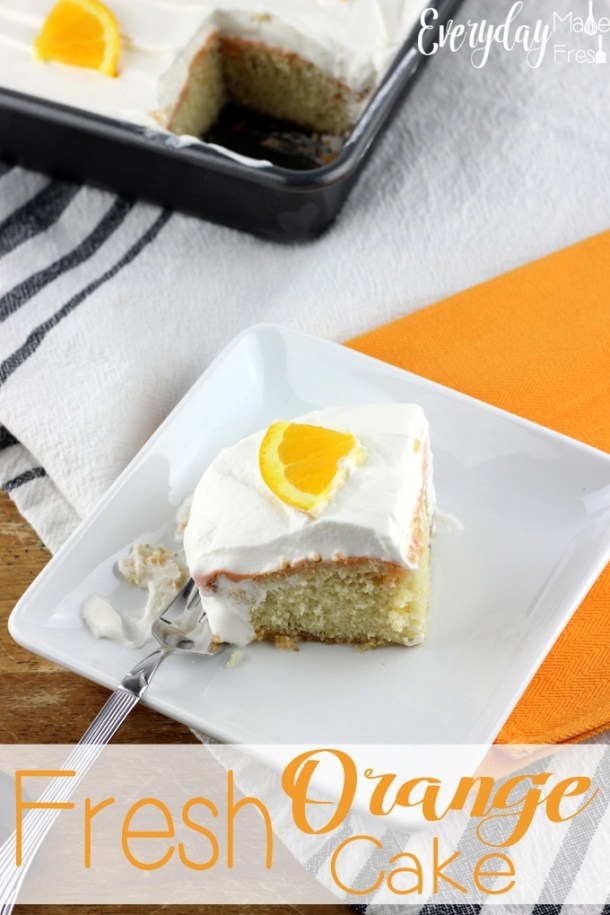 This Fresh Orange Cake is sweet, moist, and the perfect slice for the summer. It's made with fresh orange juice and zest, topped with a light whipped cream. | EverydayMadeFresh.com