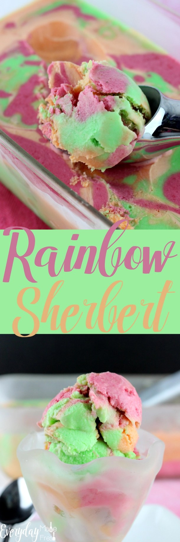 Yes, you can totally make Rainbow Sherbert at home, easily! Raspberry, orange, and lime, just like you can buy in the store, only better! | EverydayMadeFresh.com | EverydayMadeFresh.com
