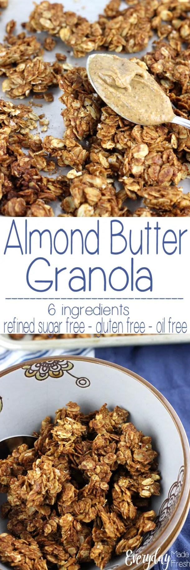 You only need 6 ingredients for this Simple Granola Recipe for Almond Butter Granola. It's ready in 30 minutes - plus it's gluten free, refined sugar free, and oil free! | EverydayMadeFresh.com