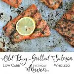 Old Bay Grilled Salmon from www.EverydayMaven.com