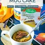 close up of pumpkin mug cake topped with pecans