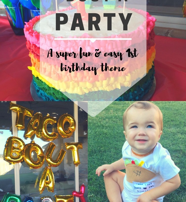 """""""Taco 'Bout a Party"""" — Huxx's First Birthday"""
