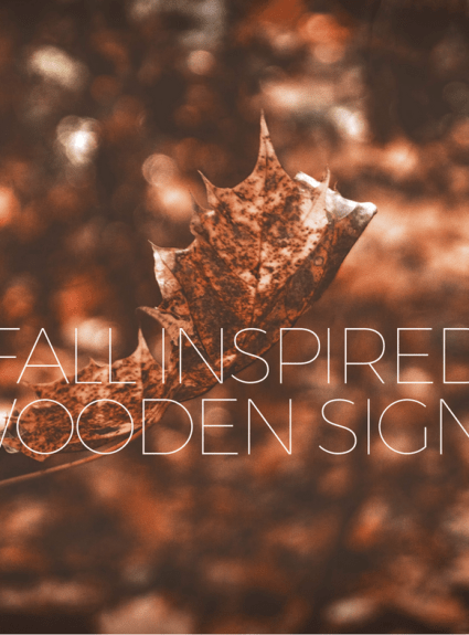 18 Fall Inspired Wooden Signs You Need