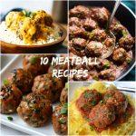 Top 10 Meatball Recipes
