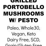 Grilled Portobello Mushrooms with Walnut Arugula Pesto