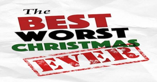 The Best Worst Christmas Ever