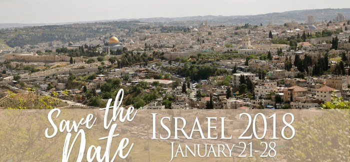 Save the Date   Israel Experience 2018