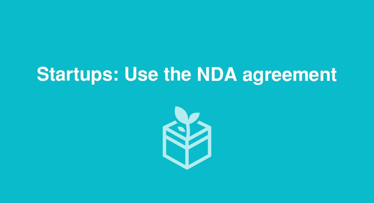 Startups Use The Nda Agreement Everynda