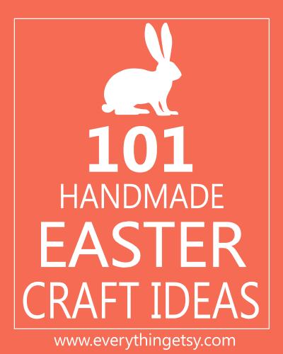 101_Easter_Handmade_Craft_Ideas_EverythingEtsy_400px