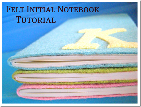 Back to School - DIY Felt Initial Notebook Tutorial