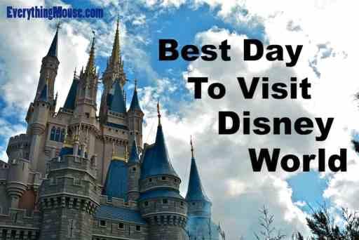 Best Day To Visit Disney World