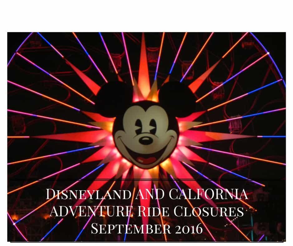 Disneyland Ride Closures September 2016