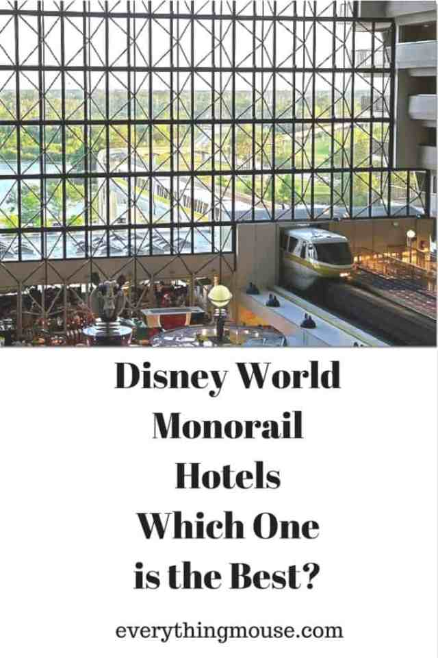 Disney World Monorail Hotels Which One is the Best_