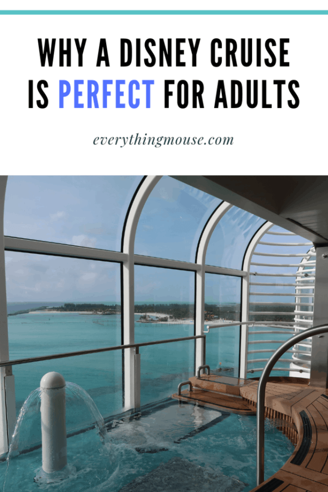 Why a Disney Cruise is Perfect for Adults
