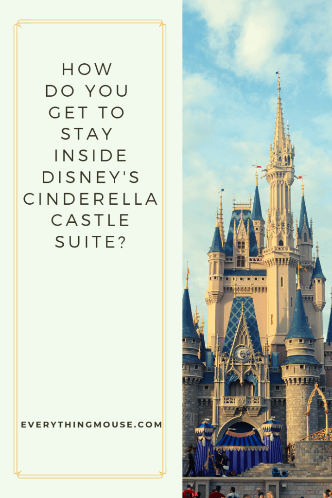 how do you get to stay inside disney's cinderella castle_