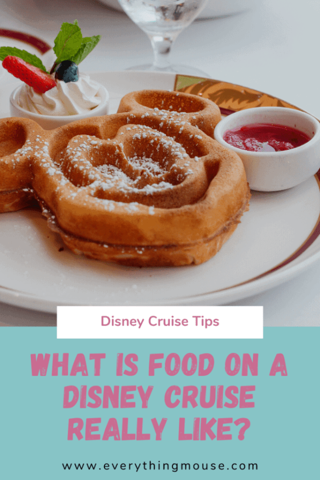 Disney Cruise Food Tips