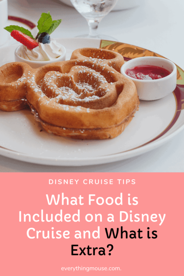 whatfoodisincludedonadisneycruise